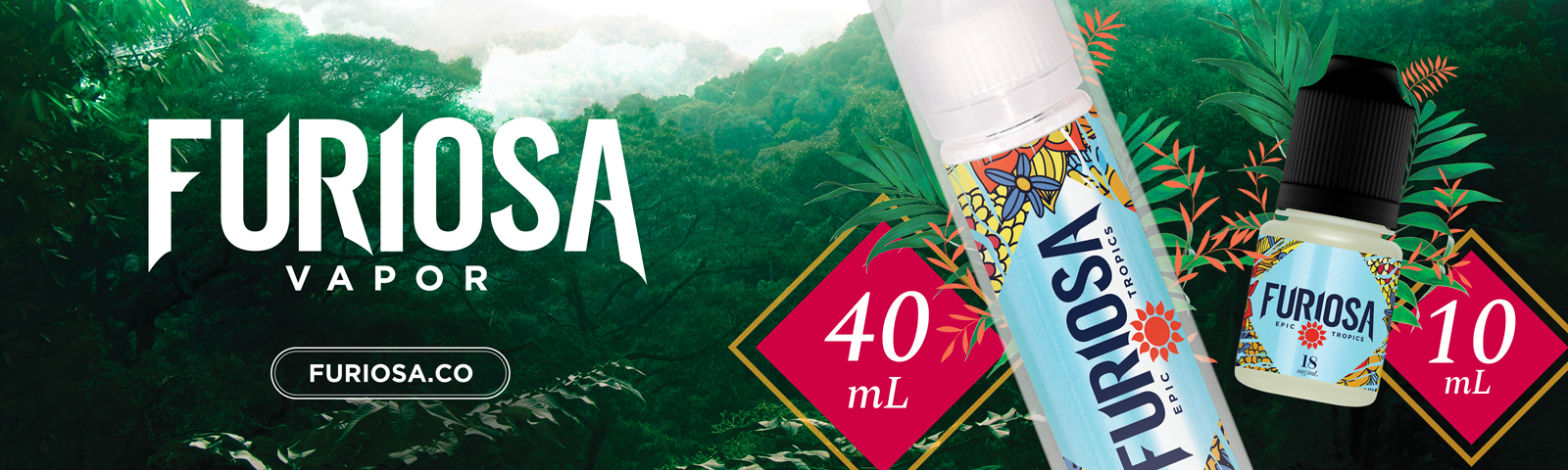 Furiosa Vapor, jungle trouble, Lava drops, Epic tropic, Ice Beam, Dragon clouds, e-liquide